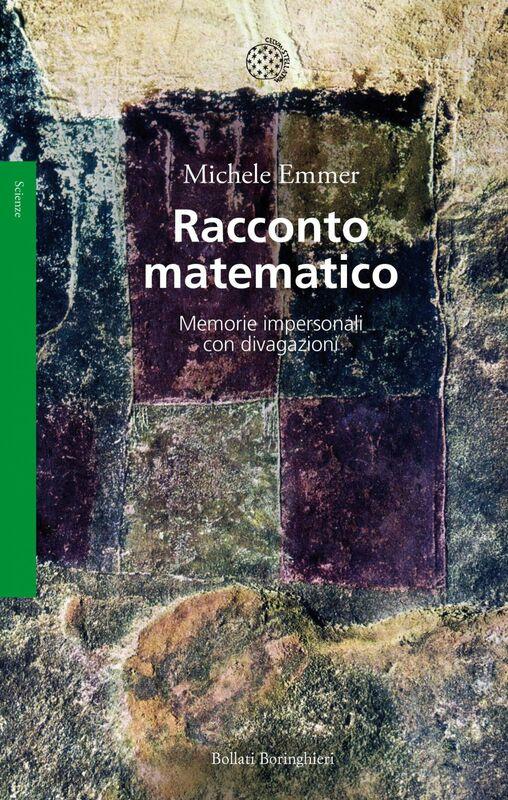 Racconto matematico Memorie impersonali con divagazioni