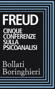 Cinque conferenze sulla psicoanalisi