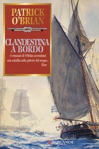Clandestina a bordo Un'avventura di Jack Aubrey e Stephen Maturin - Master & Commander