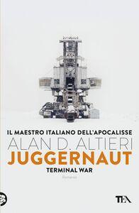 Juggernaut Terminal War