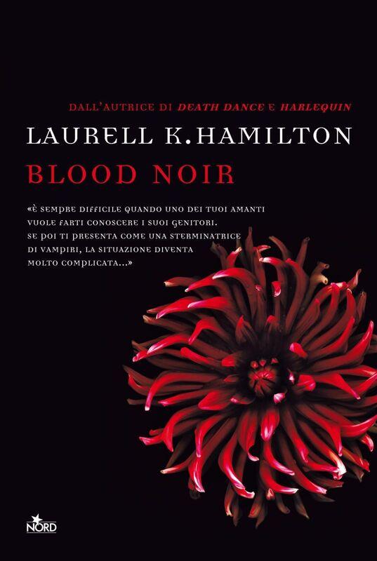 Blood noir Un'avventura di Anita Blake