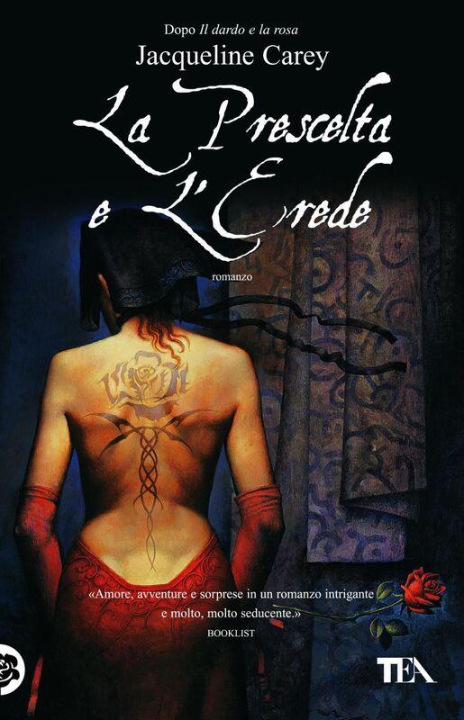 La prescelta e l'erede Le storie di Terre d'Ange - La saga di Phèdre [vol. 2]