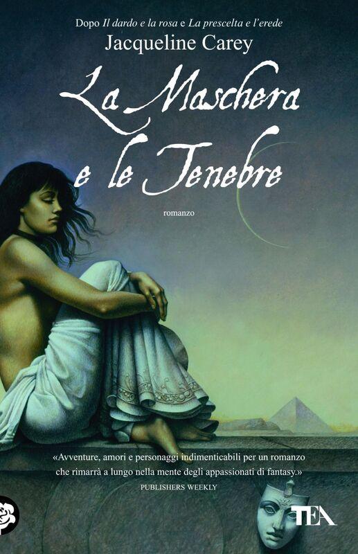 La maschera e le tenebre Le storie di Terre d'Ange - La saga di Phèdre [vol. 3]