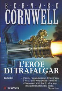L'eroe di Trafalgar Le avventure di Richard Sharpe