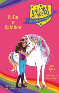 Unicorn Academy. Sophia e Rainbow