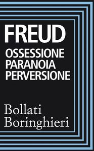 Ossessione paranoia perversione Raccolta di scritti