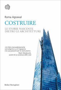 Costruire Le strutture nascoste dietro le architetture