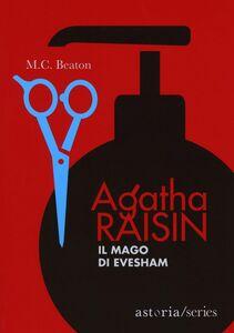 Agatha Raisin – Il mago di Evesham