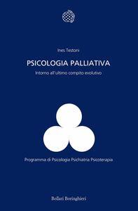 Psicologia palliativa Intorno all'ultimo compito evolutivo