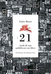 I 21 modi di non pubblicare un libro