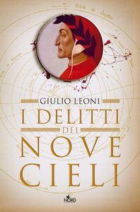 I delitti dei nove cieli Un'indagine di Dante Alighieri
