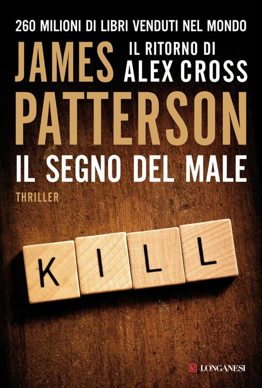 Il segno del male Un caso di Alex Cross
