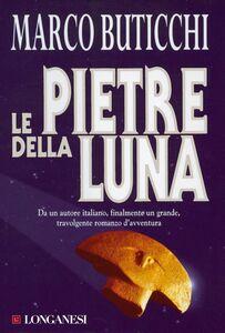 Le pietre della luna Le avventure di Oswald Breil e Sara Terracini