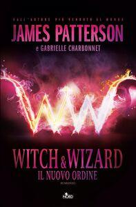 Witch & Wizard - Il Nuovo Ordine Witch & Wizard 1