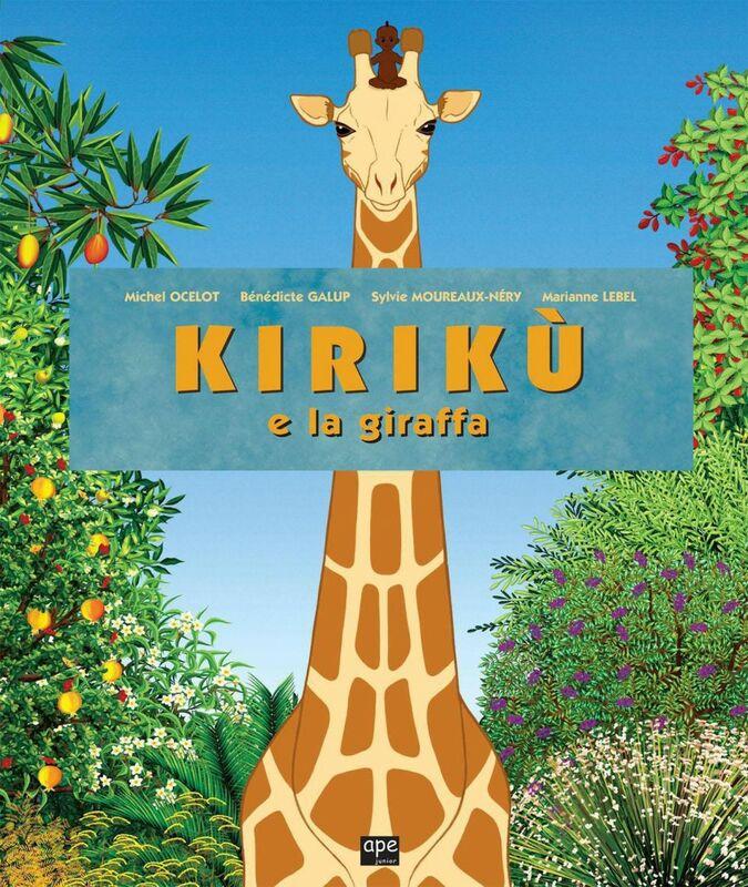 Kirikù e la giraffa Le fiabe africane