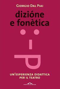 Dizione e fonetica Un'esperienza didattica per il teatro