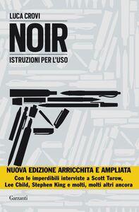 Noir Istruzioni per l'uso (Nuova edizione aggiornata e ampliata)