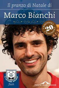 Il pranzo di Natale di Marco Bianchi