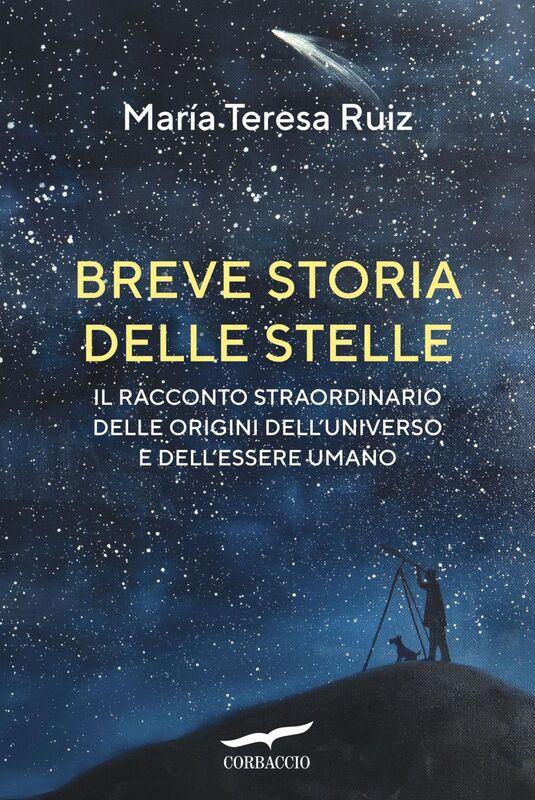 Breve storia delle stelle