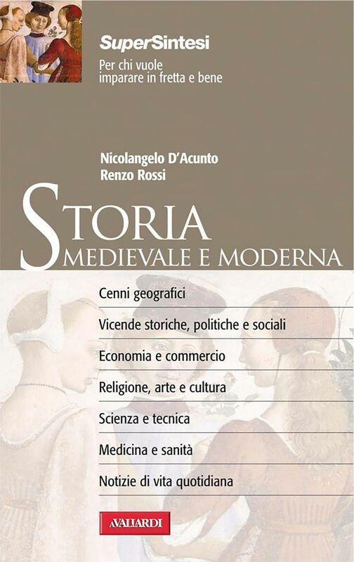 Storia Medievale e Moderna Sintesi Super