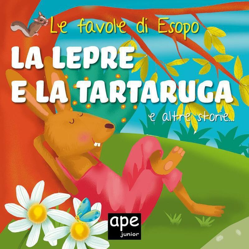 La lepre e la tartaruga – Il lupo e l'agnello – La scimmia e i pescatori Le favole di Esopo illustrate