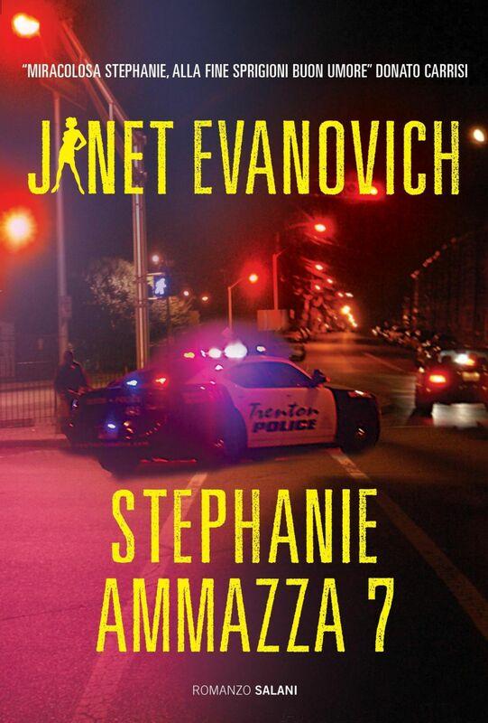 Stephanie ammazza 7 Un caso di Stephanie Plum