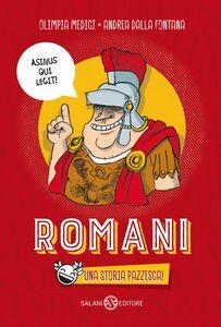 Romani Una storia pazzesca!