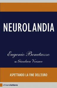 Neurolandia Aspettando la fine dell'euro