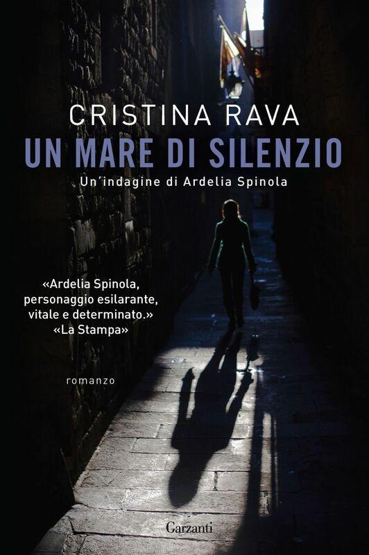 Un mare di silenzio Le indagini di Ardelia Spinola