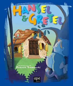 Hansel & Gretel Fiabe classiche illustrate