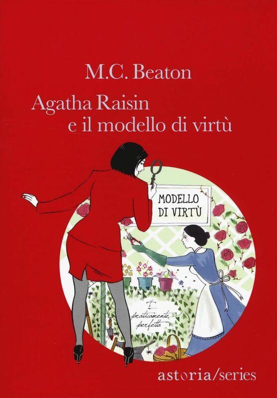 Agatha Raisin e il modello di virtù