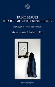 Fabio Mauri. Ideologie und Erinnerung