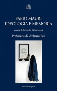 Fabio Mauri. Ideologia e memoria