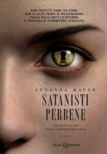 Satanisti perbene Un'inchiesta del commissario Sensi