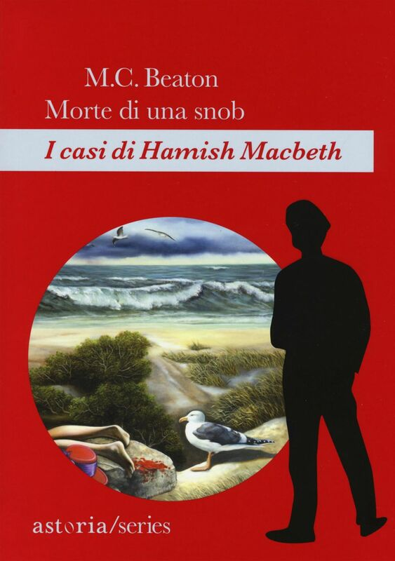 Morte di una snob I casi di Hamish Macbeth