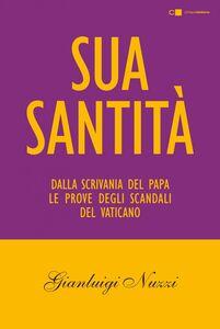 Sua Santità Le carte segrete di Benedetto XVI