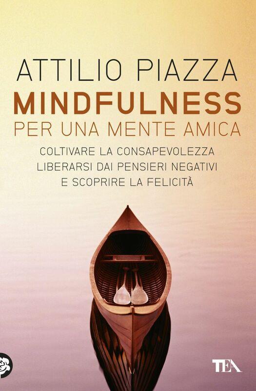 Mindfulness per una mente amica