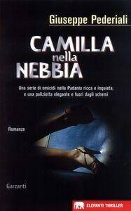 Camilla nella nebbia Un caso di Camilla Cagliostri