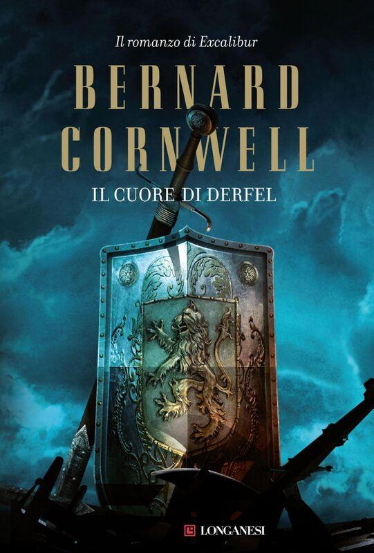 Il cuore di Derfel La saga di Excalibur