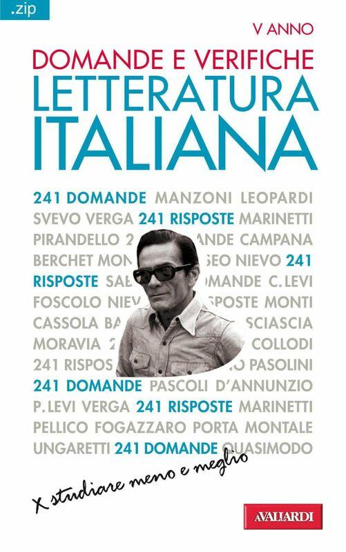 Domande e verifiche. LETTERATURA ITALIANA Sintesi .zip