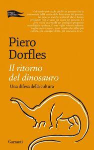 Il ritorno del dinosauro Una difesa della cultura