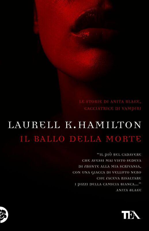 Il ballo della morte Un'avventura di Anita Blake