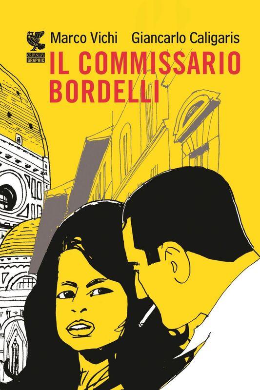 Il commissario Bordelli - Graphic novel