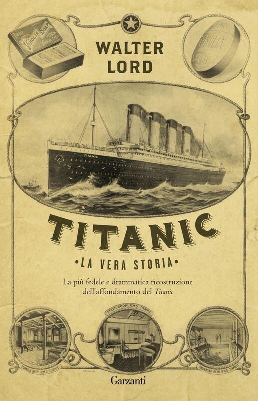 Titanic La vera storia
