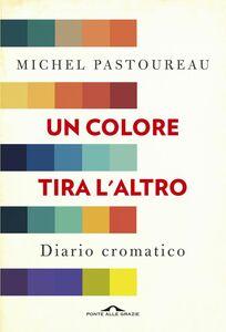 Un colore tira l'altro Diario cromatico