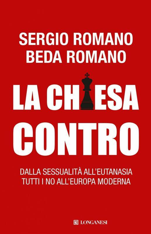 La Chiesa contro Dalla sessualità all'eutanasia tutti i no all'Europa moderna