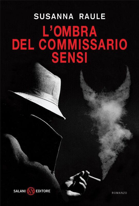 L'ombra del commissario Sensi Un'inchiesta del commissario Sensi