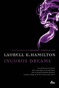Incubus Dreams Un'avventura di Anita Blake