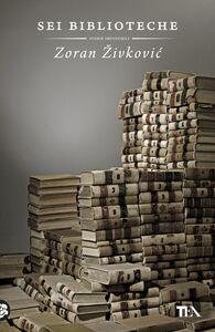 Sei biblioteche
