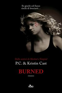 Burned La Casa della Notte [vol. 7]